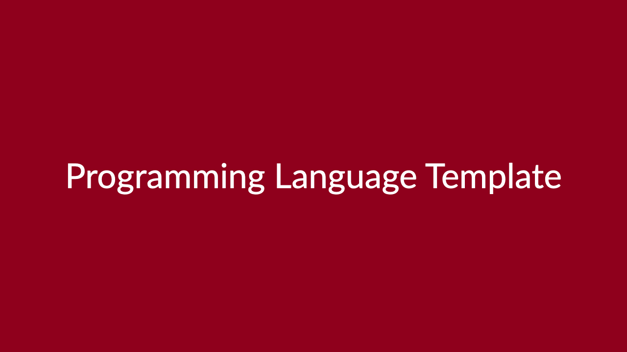 Programming Language Template