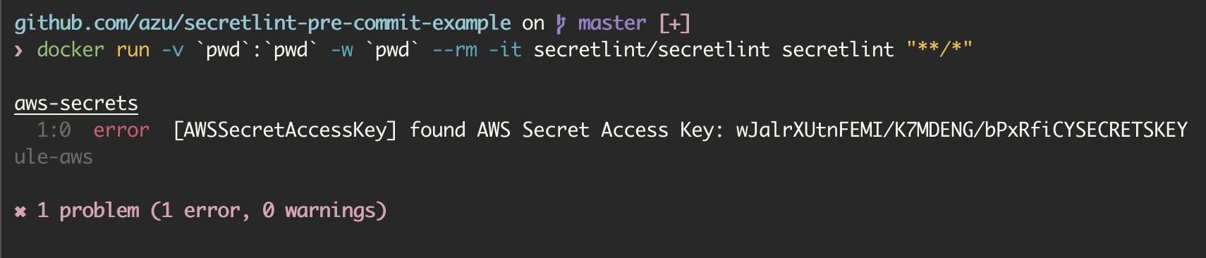 Secretlintの出力例: AWSのSecret Access Keyが見つかったケース